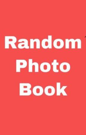 Random Photo Book by Dr-Schneeplestein