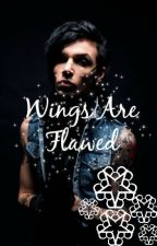Wings Are Flawed (An Andy Biersack Love Story) by PurdyMuch