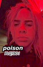 poison by PLQYBO1