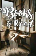 BOOKS TO READ✅ by Nightingaille