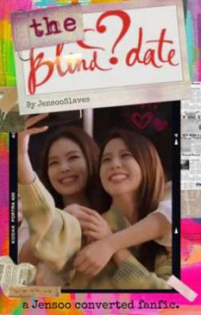 The Blind Date (Jensoo)  by Jensooslaves
