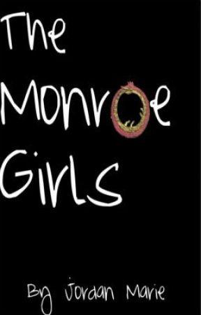 The Monroe Girls: Books 1 & 2 by Jordy_Marie