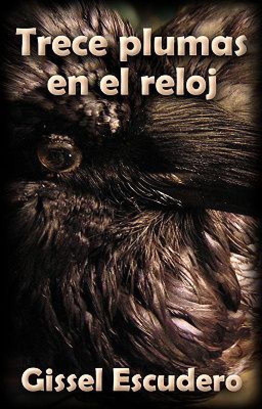 Trece plumas en el reloj by GisselEscudero