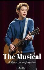 The Musical | Ricky Bowen × Reader by ellawilkyy