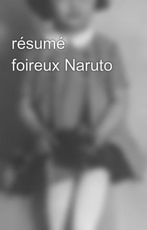 résumé  foireux Naruto by Mononokeyang