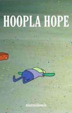 Hoopla Hope by mistresshoopla