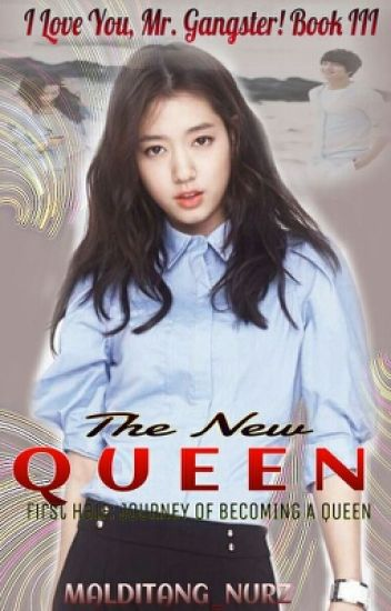ILYMG Book 3: The New Queen