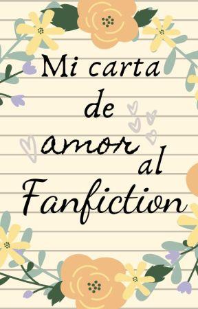 Mi carta de amor al Fanfiction by MarySueSanders