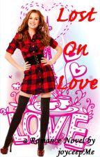 LOL (Lost On Love) by joyceepMe
