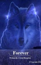 Forever (Book 1) (Editing) by CrYsTaL87