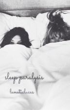 sleep paralysis // 5sos a.u. ☾ by lunaticlucas