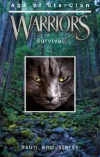 Warriors - Age of StarClan [Book 1 - Survival] by arulyite