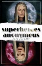 superheroes anonymous by loopyhooker