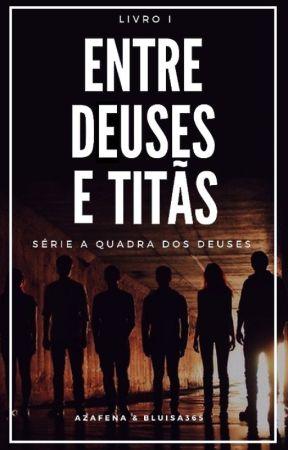 Entre Deuses e Titãs (todo domingo) by bluisa365