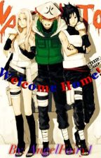 Team 7~Welcome Home! by AngelFairy1