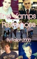 The Vamps Preferences by Fallon2000