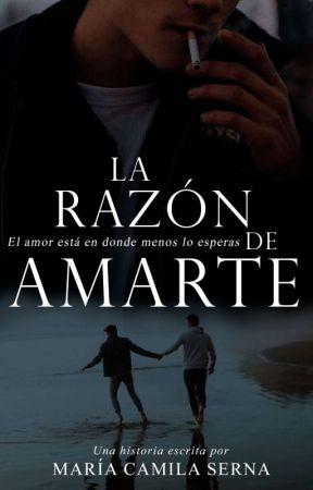 La razón de amarte | ✔️ EFECTOS DE AMARTE 2# by SOASEN