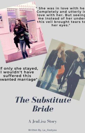 The Substitute Bride by La_ilostyou