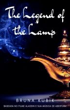 The Legend of the Lamp by widow-hawk