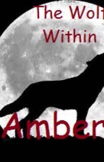 The Wolf Within Amber