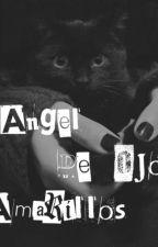 Tu Angel de Ojos Amarillos by AluLalu