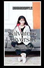 Salvatore University: School Of Supernaturals by ShadowMurderer12