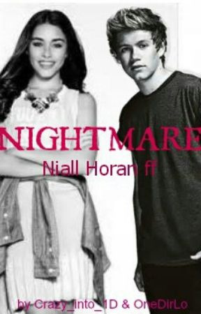 NIGHTMARE Niall Horan FF by OneDirLo