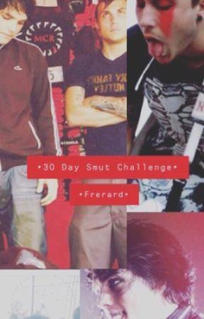 • 30 Day Smut Challenge • Frerard •  by Xxx__Tia__xxX