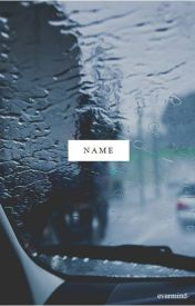 Name by evermind-