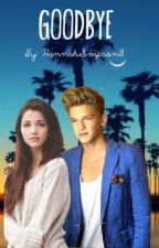 Good bye (A Cody Simpson love story) by HannahSimpson18