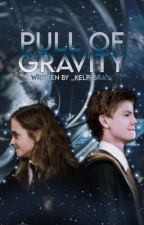 •the pull of gravity | a harry potter fanfic• by _kelp_brain