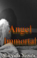 Angel Immortal by MaryanaMoura