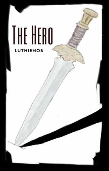 The Hero by Luthien08