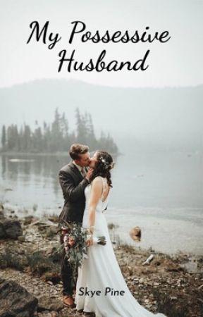 My Possessive Husband by skyepine