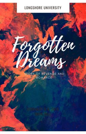 Forgotten Dreams by Ashch04