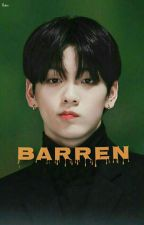 Barren-When he calls you barren| Choi Soobin txt by deluxkook