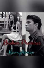 Broken Promises. (JaDine Fanfic) by MonnyMomon