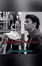 Broken Promises. (JaDine Fanfic) by MonnyMomon