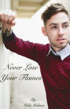 Never Lose Your Flames (A Tyler Carter FanFiction) by MelicMelanie