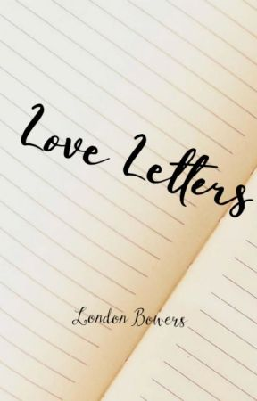 Love Letters by London_Bowers