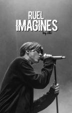 imagines ; ruel by unsaidbassett