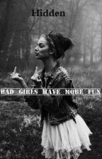 Bad girl have more fun [En Correction] by _-Hidden-_
