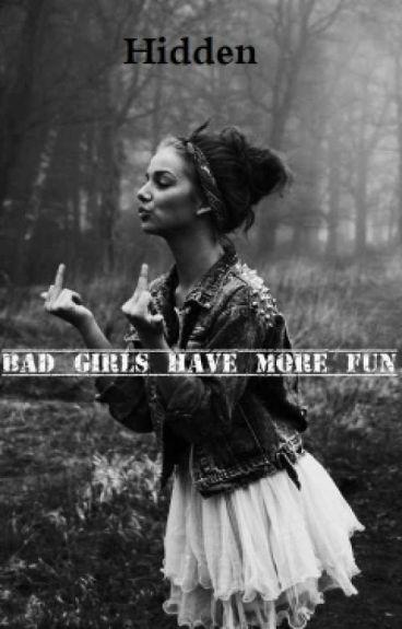Bad girl have more fun [En Correction]