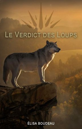 Le Verdict des Loups by BLISS--