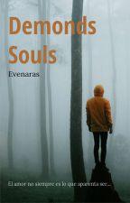 Demonds Souls by Evenaras