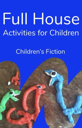 Full House - Activities for Children by childrensfiction