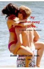 My runaway love (Justin Bieber love story) by xlydiaaaa
