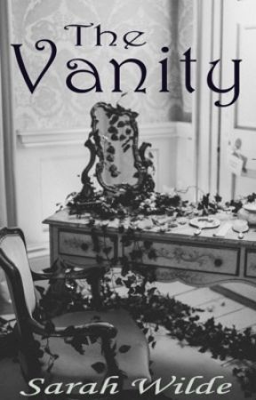 The Vanity by WildeHeartsCantBreak