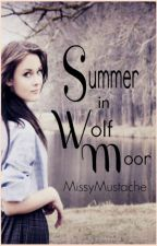 Summer in Wolf Moor by MissyMustache