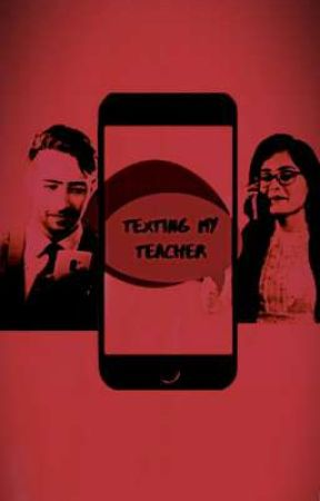 Texting My Teacher by QuerenciaHaven
